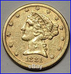 1881 $5 Liberty Half Eagle 5 Dollar 90% Gold Us Collectible Coin Au-uncirculated