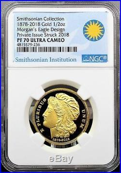 2018 Gold Smithsonian Collection 1878 Morgan's Eagle Design NGC PF70 Ultra Cameo